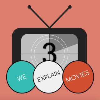 We Explain Movies