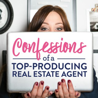 Confessions of a Top-Producing Real Estate Agent