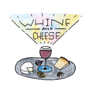 Whine & Cheese