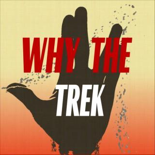 Why the Trek: A Star Trek Discovery Podcast