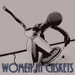 Women In Caskets