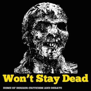 Won't Stay Dead