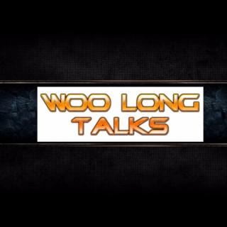 Woo Long Talks Podcast