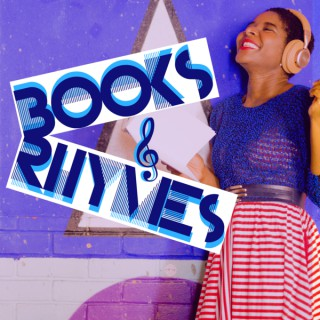 Books & Rhymes, the podcast