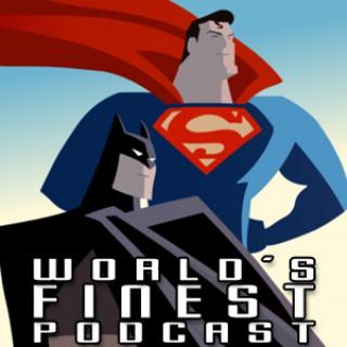 World's Finest Podcast