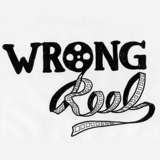 Wrong Reel