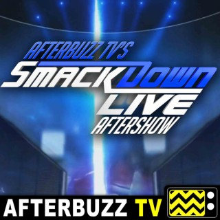 WWE's SmackDown Reviews and After Show - AfterBuzz TV