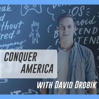 Conquer America with David Drobik