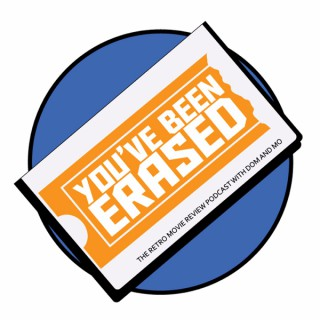You've Been Erased Podcast