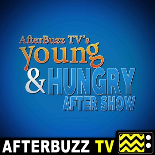 Young And Hungry Reviews and After Show - AfterBuzz TV