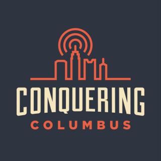 Conquering Columbus Podcast