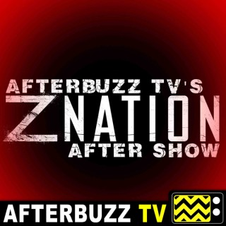 Z Nation Reviews and After Show - AfterBuzz TV