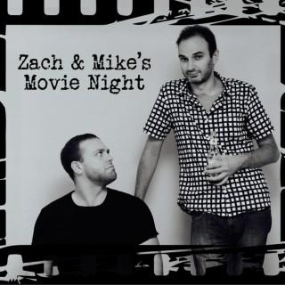 Zach & Mike's Movie Night