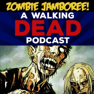 Zombie Jamboree! A Walking Dead Podcast