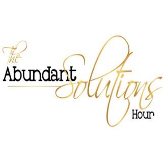 Abundant Solutions Hour