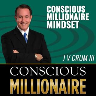 Conscious Millionaire Mindset