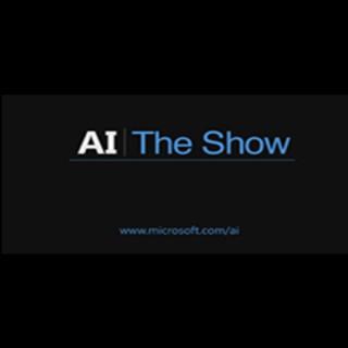 AI Show  - Channel 9