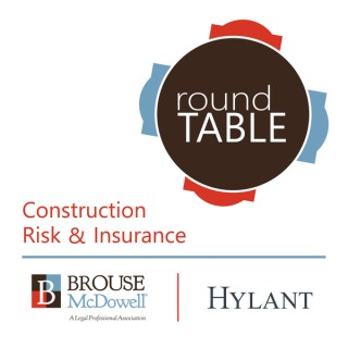 Construction Risk and Insurance Roundtable
