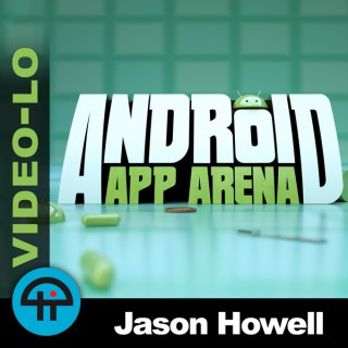 Android App Arena (Video LO)