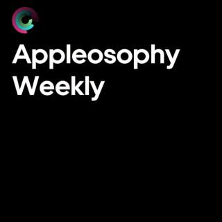 Appleosophy Weekly