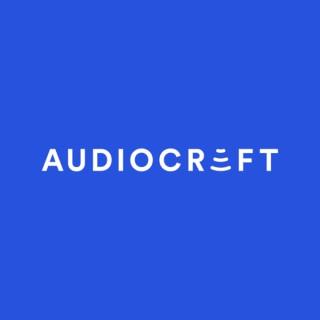 Audiocraft Podcast