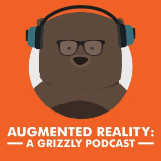 Augmented Reality: A Grizzly Podcast