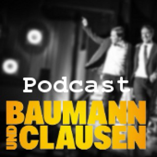 Baumann und Clausen - Podcast