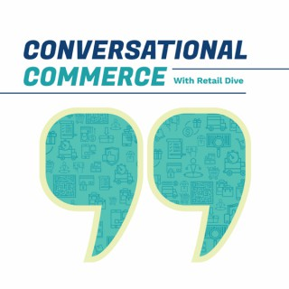 Conversational Commerce with Retail Dive