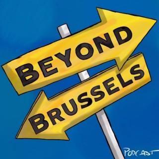 Beyond Brussels