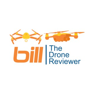 Bill The Drone Reviewer Podcast