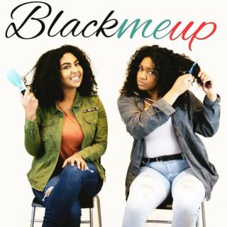 Black Me Up Podcast