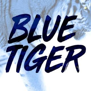 Blue Tiger Podcast