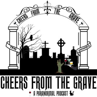 Cheers From The Grave