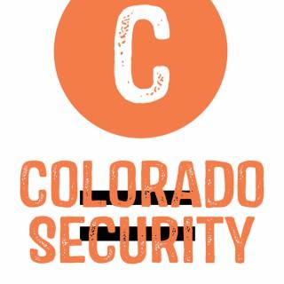 Colorado = Security Podcast
