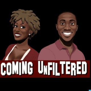 Coming Unfiltered Podcast