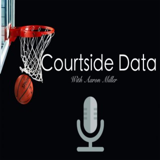 Courtside Data Podcast