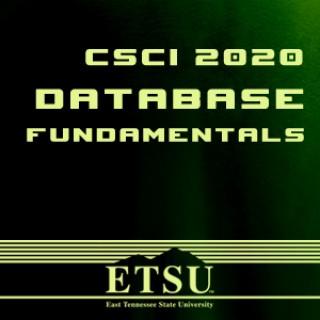 CSCI 2020 - Database Fundamentals