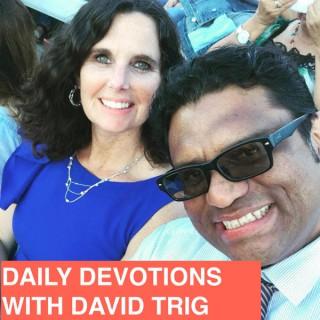 Daily Devotions | David Trig