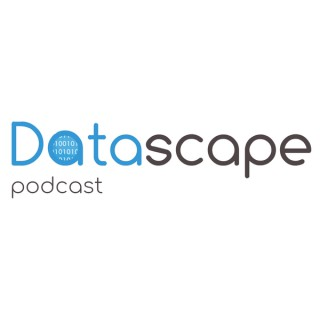 Datascape Podcast