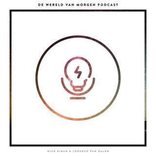 De Wereld Van Morgen Podcast