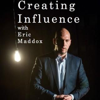 Creating Influence