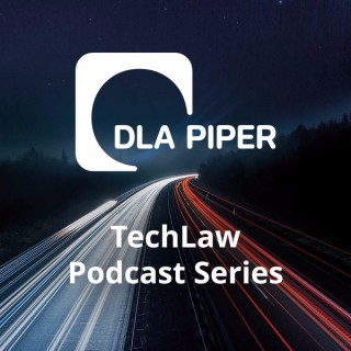 DLA Piper TechLaw Podcast Series