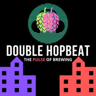 Double Hopbeat Podcast
