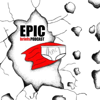 Epic Briefs Podcast