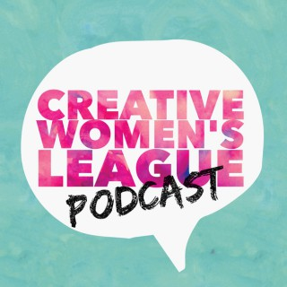 Creative Women's League Podcast