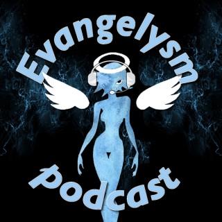 Evangelysm Podcast: A World of Warcraft Podcast!!