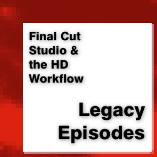 Final Cut Studio : legacy episodes