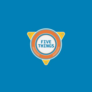 Five Things  - Channel 9