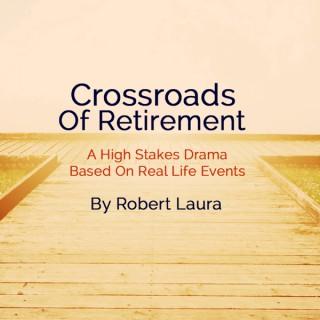 Crossroads of Retirement podcast