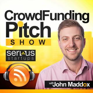 Crowdfunding Pitch Show | Kickstarter | Indiegogo | Equity Crowdfunding